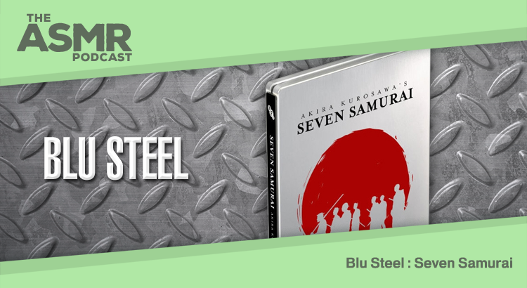 Episode 9 - Blu Steel Ep 7: Seven Samurai