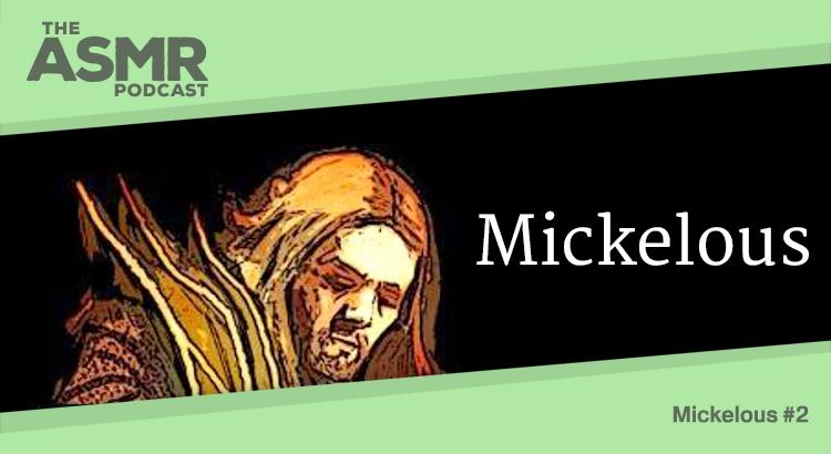 Episode 29 - Mickelous 2