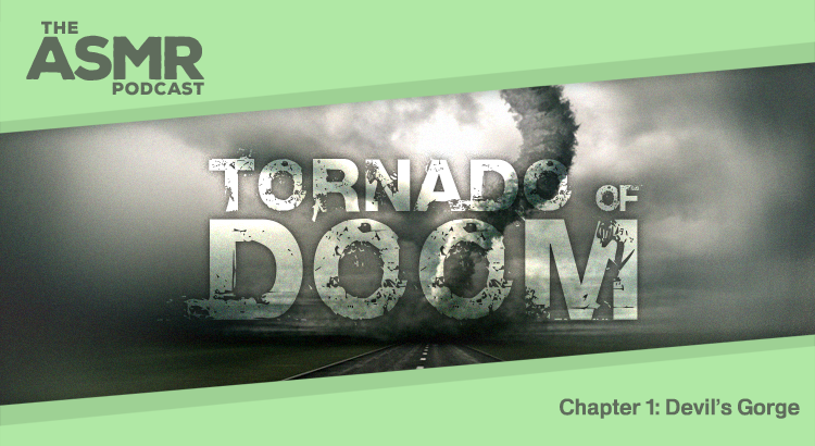 Tornado of Doom - Chapter 1: Devil's Gorge