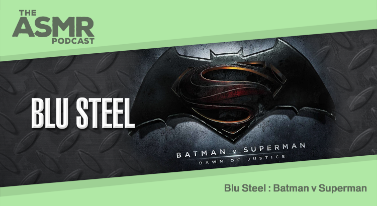 Episode 41 - Blu Steel 11 - Batman v Superman: Dawn of Justice