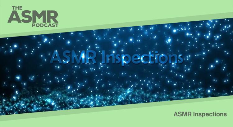 ASMR Inspections